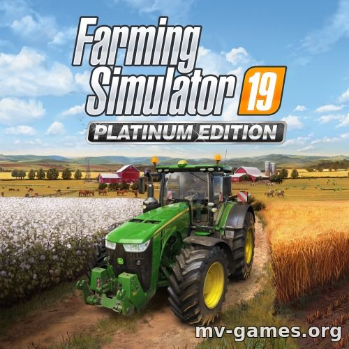 Farming Simulator 19 - Platinum Expansion [v 1.6.0.0 + DLCs] (2018) PC | Repack от xatab
