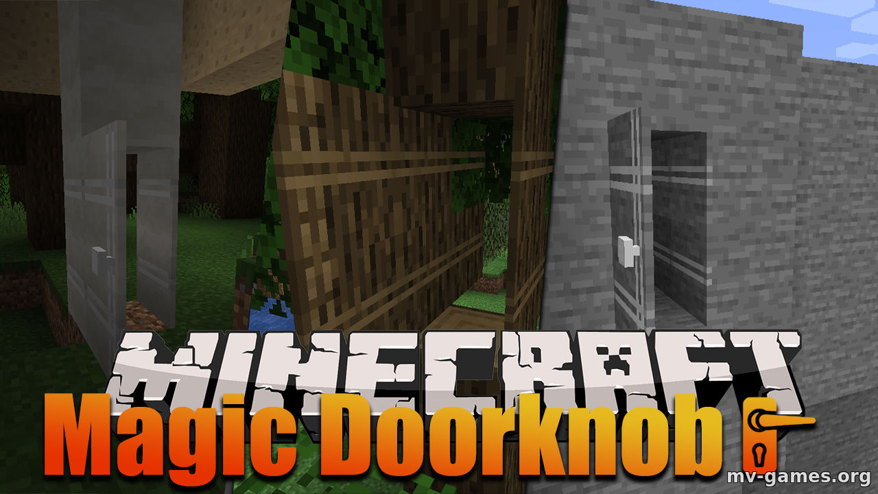 Мод Magic Doorknob для Minecraft 1.16.4