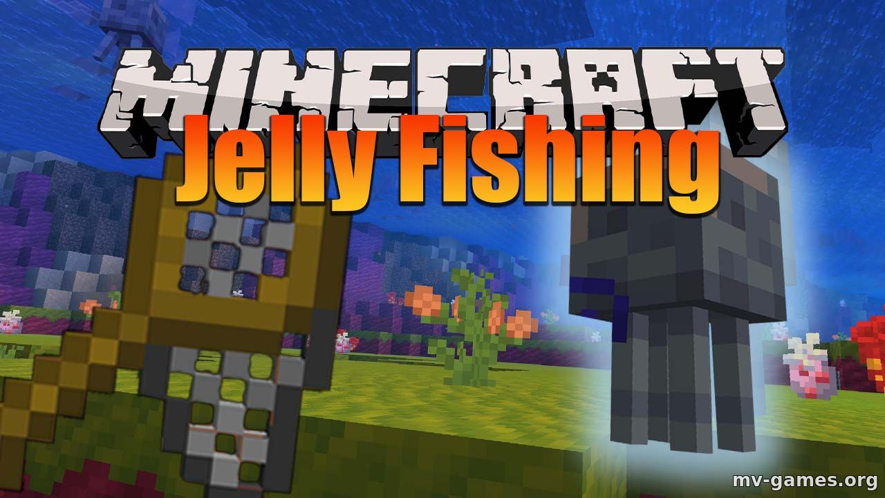 Мод Jelly Fishing для Minecraft 1.16.4