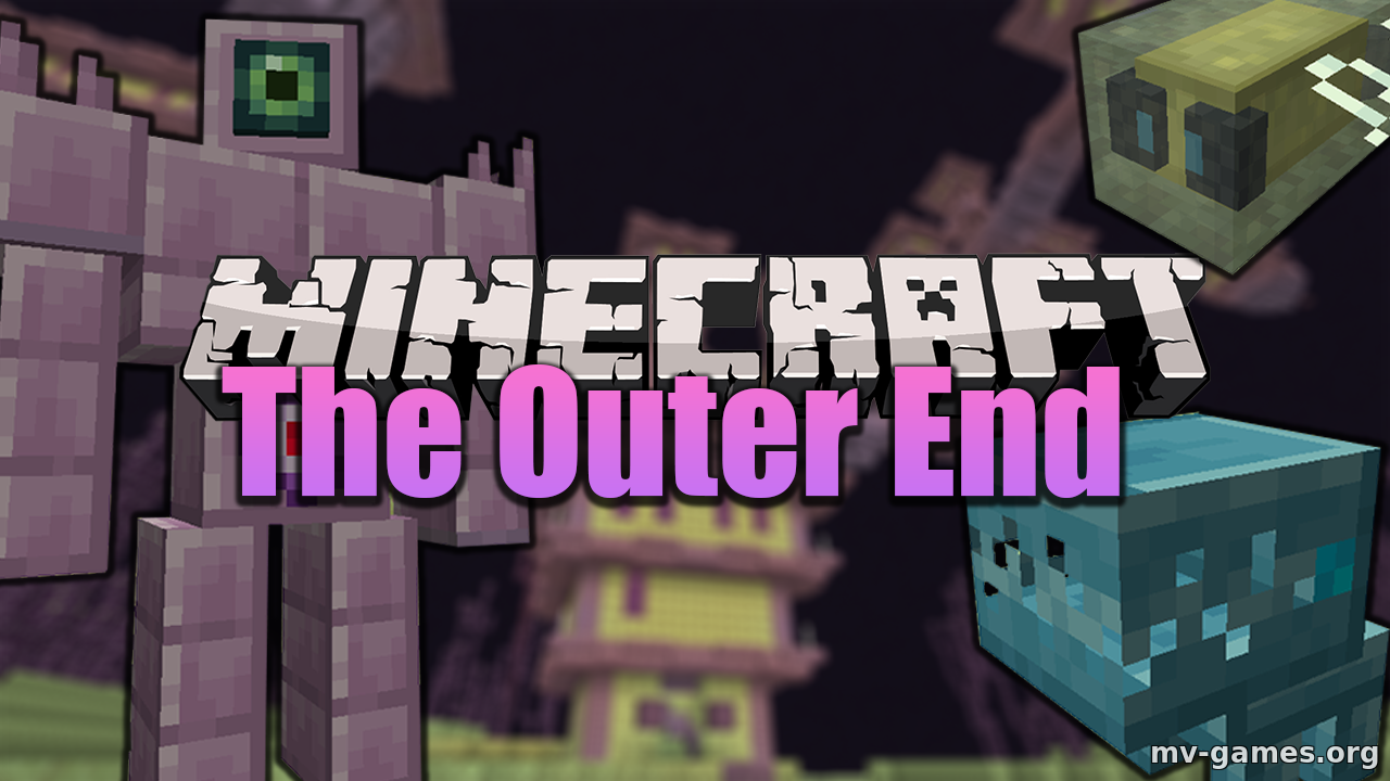 Мод The Outer End для Minecraft 1.16.4